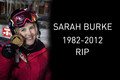 Sarah Burke (September 3, 1982 – January 19, 2012