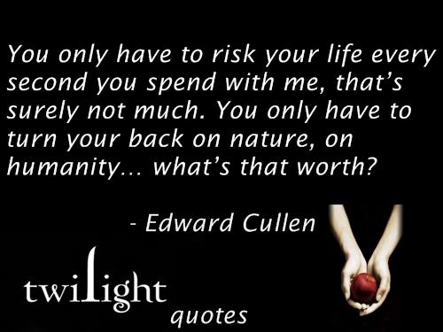 Twilight quotes 421-440