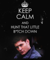 ~Keep calm and Supernatural!~