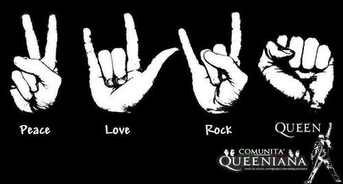 Peace, Love, Rock, Queen