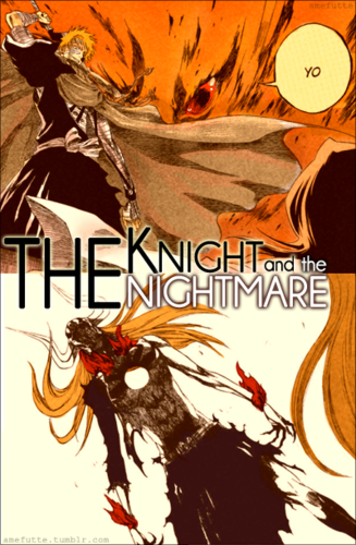 The Knight & The Nightmare