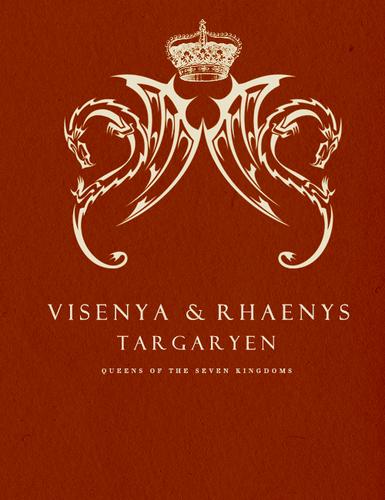 Visenya & Rhaenys Targaryen