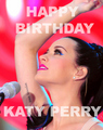 Happy Birthday Katy !!! - katy-perry fan art