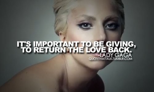 lady gaga quotes about love - photo #30