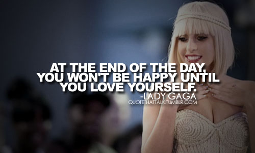 Lady GaGa Quotes