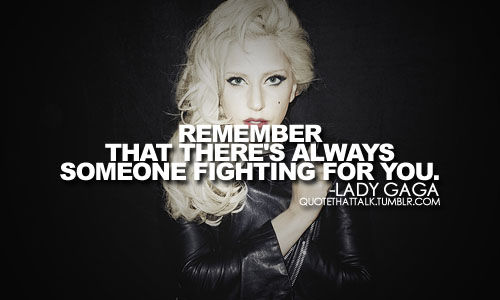 lady gaga quotes about being yourself - photo #23