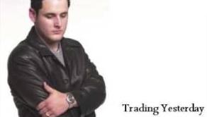 Trading Yesterday - David Hodges