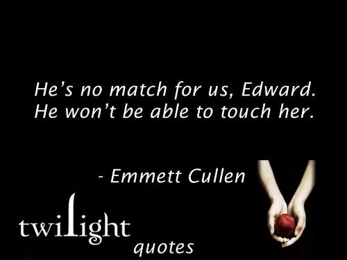 Twilight quotes 541-560
