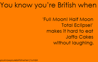 你 know your british when ...