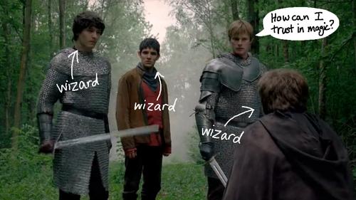 *snort* Yes Arthur...How 'can' u trust magic? LOL