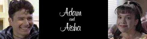 Aisha and Adam