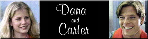 Dana and Carter