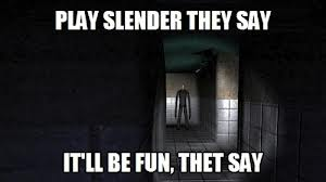 The Slender Man wallpaper possibly containing a multiplex entitled Hilarious Slender Meme