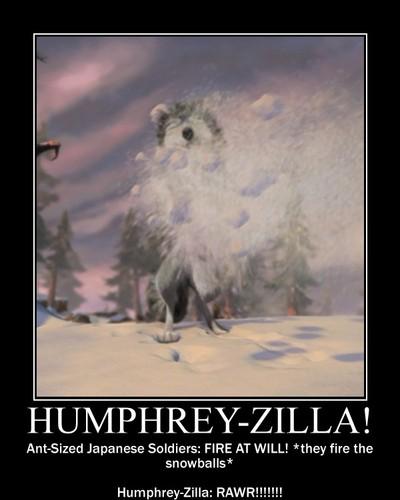 Humphrey-zilla!!!!