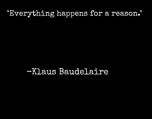 Klaus Baudelaire quote