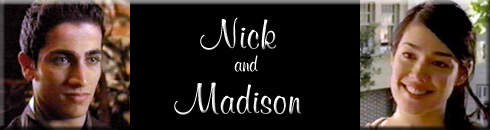 Nick/Madison