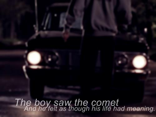 The Boy Saw the Comet...