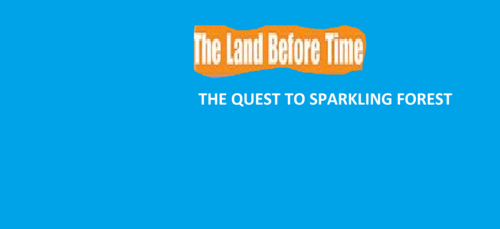 The Land before Time XIV: The Quest to Sparkling Forest poster