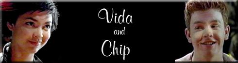 Vida and Chip