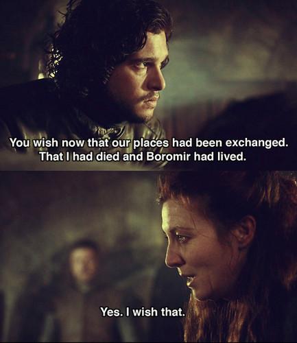 Catelyn & Jon + Denethor/Faramir Quote