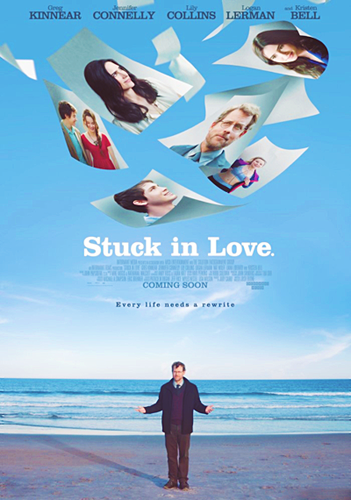 First official poster from 'Stuck In Love' (2013)