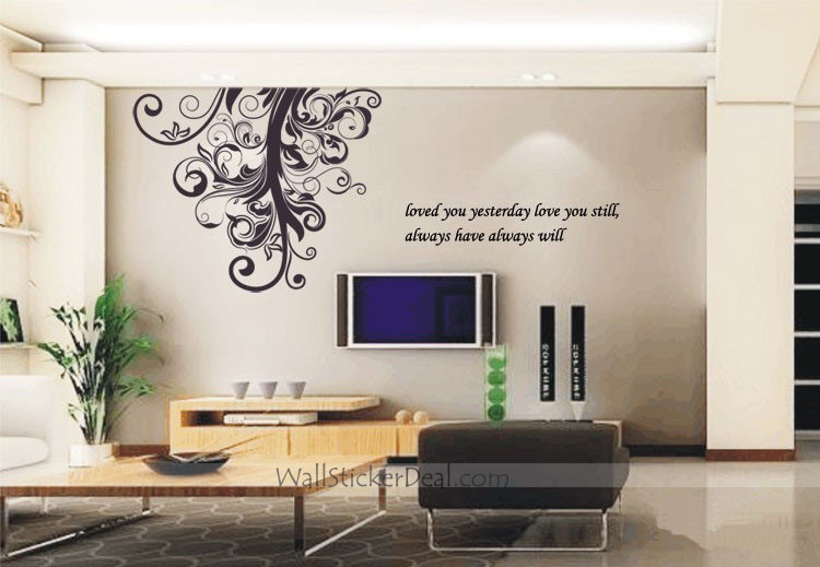 Loved You Yesterday Love You Still Always Have Always Will Branch Wall Stickers