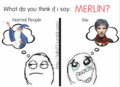 My mind exactly - merlin-on-bbc fan art
