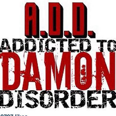 Addicted to Damon Disorder ;)