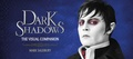 Dark Shadows Visual Companion - tim-burtons-dark-shadows photo