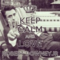 Keep calm - robert-downey-jr fan art