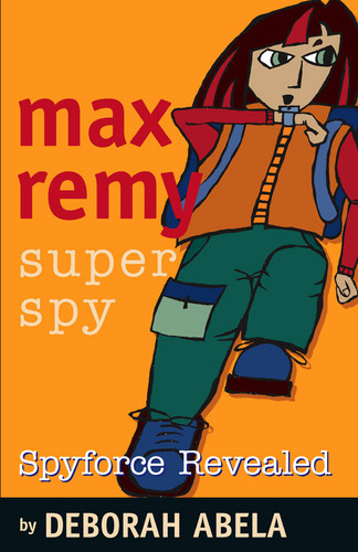Max Remy Part 2: Spyforce Revealed