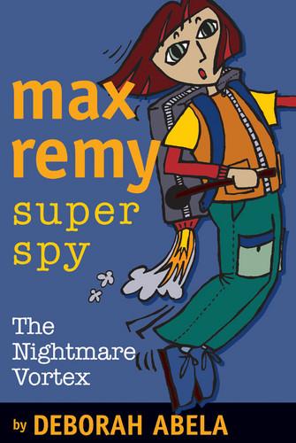 Max Remy Part 3: The Nightmare Vortex