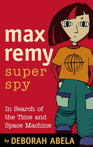 Max Remy Superspy