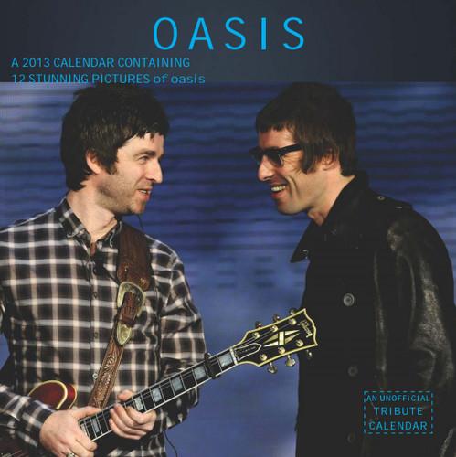 Oasis Exclusive Unofficial 2013 Calendar