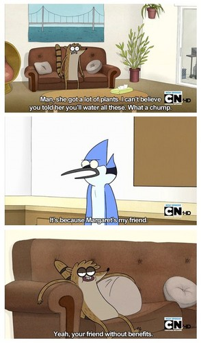 Rigby has a point. xD