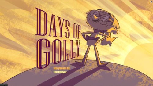 "Sidekick: ""Days of Golly"" title card"