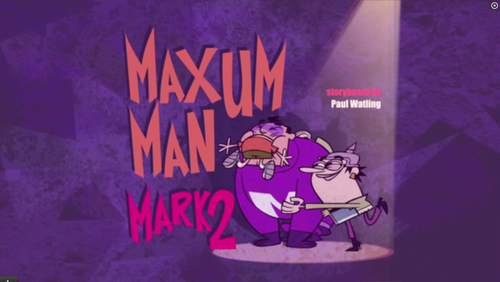 "Sidekick: ""Maxum Man mark 2"" titre card"