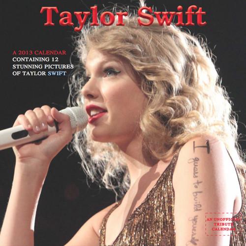 Taylor pantas, swift Exclusive Unofficial 2013 Calendar