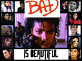 bad is beautiful  - michael-jackson photo