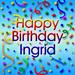 ★ Happy Birthday Ingrid ☆
