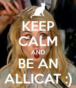 Keep calm and be an Allicat