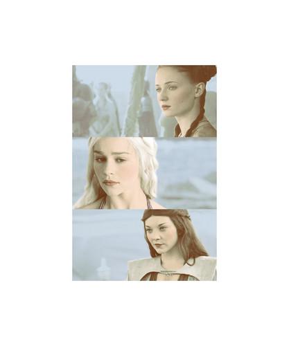 Sansa, Daenerys,&Margaery