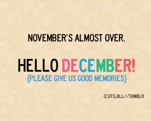 Hello December!!! <3