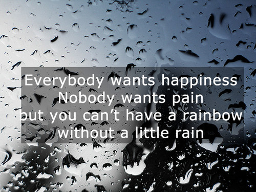 Pain Comes With Happiness