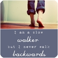 Walk... - quotes photo