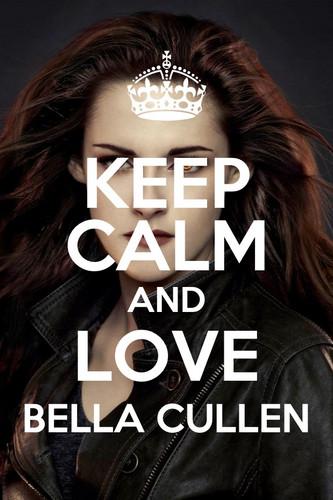 Keep Calm and cinta Bella Cullen