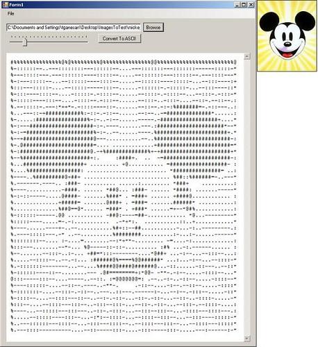 Mickey, from http://www.c-sharpcorner.com/UploadFile/dheenu27/ImageToASCIIconverter03022007164455PM/