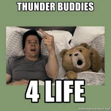 Thunder Buddies For Life