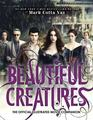 Beautiful CreaturesThe Official Illustrated Movie Companion