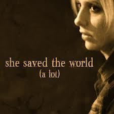 Buffy saved the world a lot